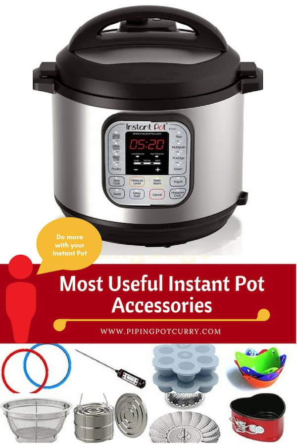Do more with it with these most useful accessories for your Instant Pot. From cheesecakes, to egg bites to a variety if one-pot meals with the pot-in-pot cooking method | #instantpot #pressurecooker #accessories | pipingpotcurry.com
