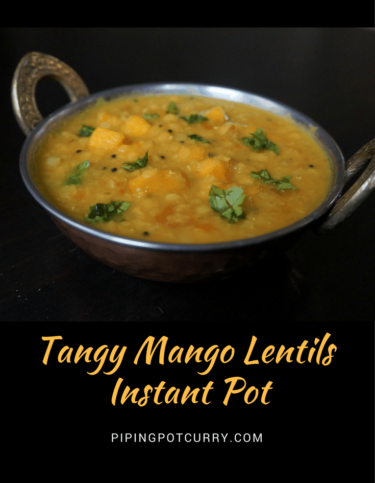 An interesting mixture of sweet, tangy and spicy flavors - MANGO DAL in the instant pot. Toor dal (Split Pigeon Pea) cooked with raw mango and tempered with red chillies, curry leaves, mustard seeds and spices | #lentils #dal #mangodal #mango #recipe #howto #vegan #glutenfree #healthy #instantpot #pressurecooker #curry #indian | pipingpotcurry.com
