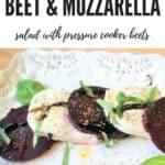 Beet Mozzarella Instant Pot Pressure Cooker