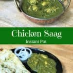 A north Indian favorite - Chicken Saag. Chicken simmered in a creamy spinach sauce. Full of flavor and loaded with nutrients. Just 20 minutes to prepare in the #instantpot | #saag #palak #spinach #chicken #recipe #easy #pressurecooker #indian #curry #punjabi | pipingpotcurry.com