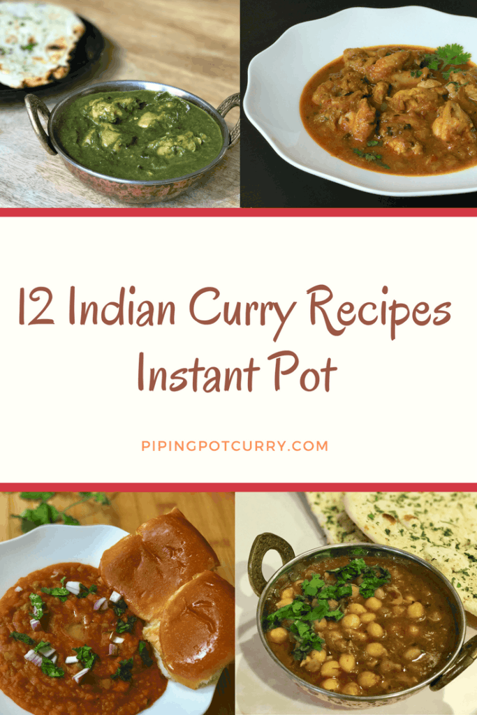 12 Indian Curries Instant Pot Pin