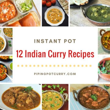12 Instant Pot Indian Curry Recipes