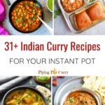 31+ Instant pot indian curry recipes collage