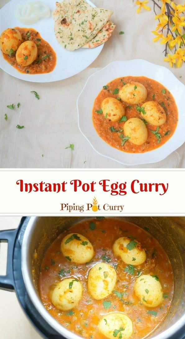 Egg currymade by adding boiled eggs to a spicy curry sauce, along with coconut milk to balance the flavors. In this Instant Pot Egg Curry, we will make the curry sauce and boil the eggs together. Make this quick and delicious Egg Curry for dinner on busy days in under 30 minutes. Serve it with roti, naan or rice. | #eggcurry #instantpot #pressurecooker #eggs #curry #lowcarb #glutenfree | pipingpotcurry.com