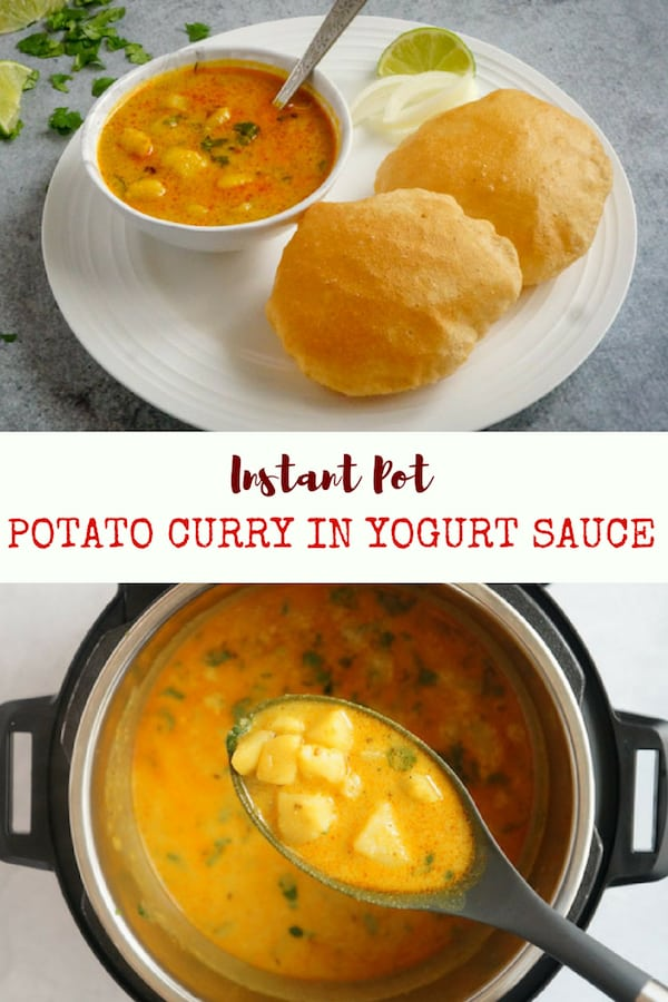 Potato Curry in Yogurt Sauce or Dahi Vale Aloo - An easy and delicious comfort food with minimal ingredients made in the Instant Pot. This curry is made with just two main ingredients, potatoes and yogurt, tempered with cumin seeds, ginger and flavorful spices. Enjoy it with puri, paratha or rice for a satisfying meal   #aloo #potato #yogurt #curry #instantpot #pressurecooker   pipingpotcurry.com