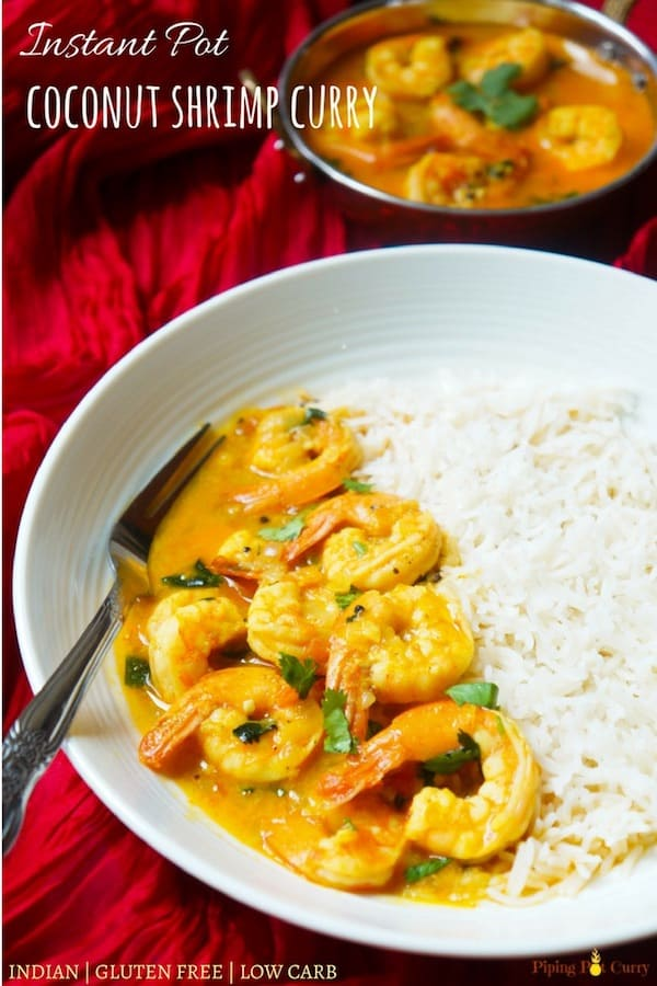 Easy and Flavorful Coconut Shrimp Curry made in the Instant Pot or Pressure Cooker in just 20 minutes. This is the simple Indian shrimp curry made with ginger, garlic, onions, tomatoes along with flavorful spices, and finished with coconut milk. Pair this curry with rice for a perfect experience | #coconutshrimp #shrimpcurry #glutenfree #paleo #lowcarb | pipingpotcurry.com