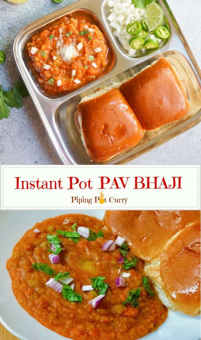 Pav Bhaji, a popular Indian street food made in Instant Pot.  Pav Bhaji is made with potatoes and vegetables cooked in a tomato base, and enjoyed with pav or dinner rolls. Try this one-pot recipe in the pressure cooker made in just 30 minutes and you will not make it any other way again! | #pavbhaji #instantpot #pressurecooker #mumbai #bombay #streetfood #indian #curry #vegan #recipe | pipingpotcurry.com