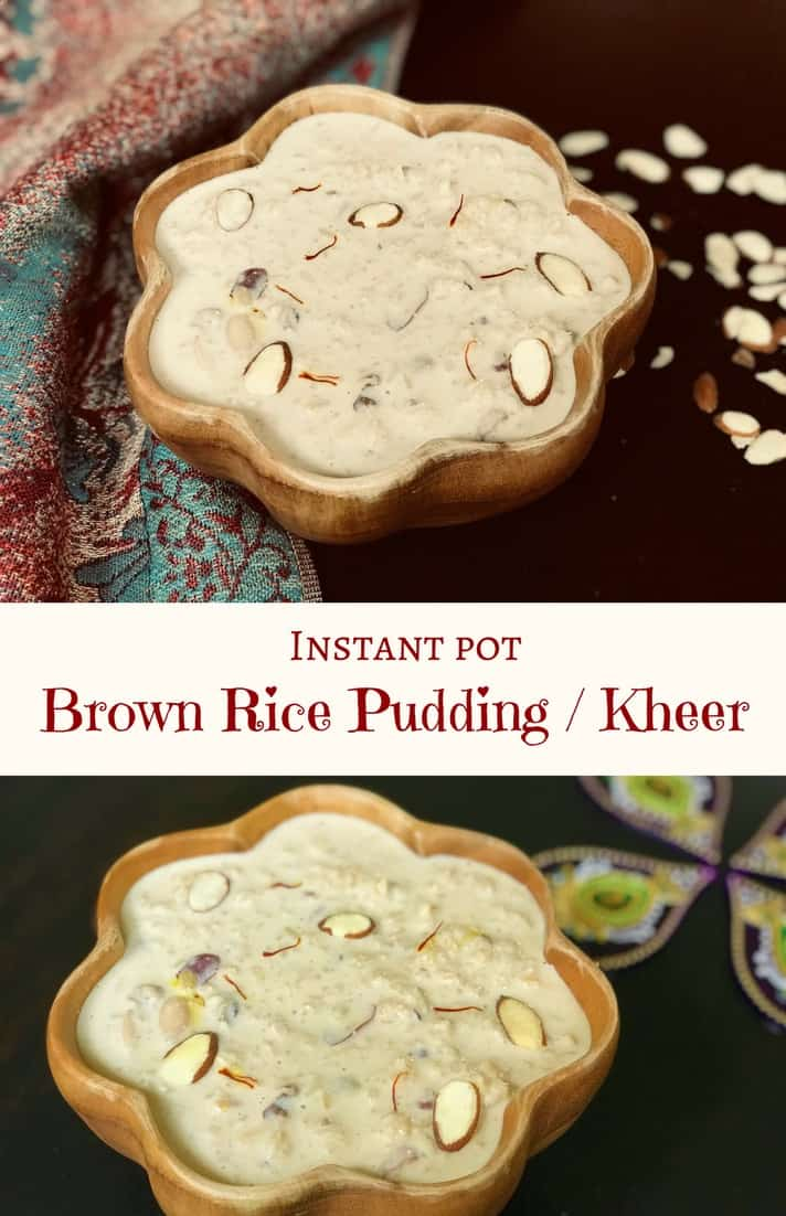A variation of the favorite Indian dessert, Brown Rice Kheer. Made with brown rice and milk infused with saffron, cardamom and assorted dried fruits. Making Kheer or Rice Pudding in the instant pot is so easy | #rice #brown #milk #saffron #kheer #pudding #recipe #indian #dessert #instantpot #pressurecooker #vegetarian #glutenfree | pipingpotcurry.com