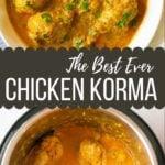 Best Ever Chicken Korma