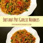 Garlic Noodles Instant Pot Pressure Cooker