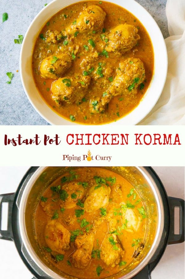 Chicken marinated in yogurt and spices, then cooked with lots of onions and finished with cashew paste for a creamy rich texture. This restaurant style chicken curry is quick and easy to make in the Instant Pot   #chicken #korma #indian #instantpot #pressurecooker #authentic #instapot #curry   pipingpotcurry.com