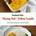 Instant Pot Moong Dal Fry. Split Yellow Lentils Pressure Cooker.