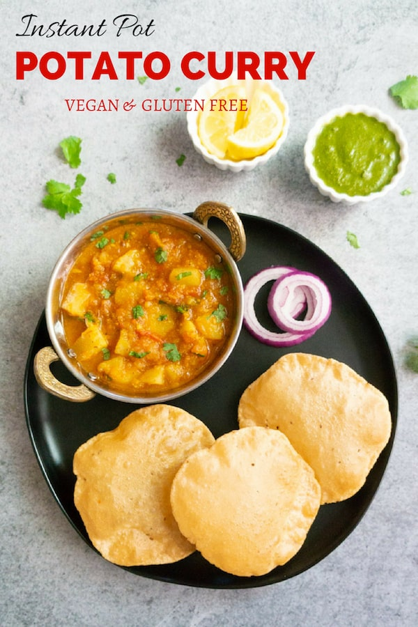 Easy and comforting Vegan Potato Curry in Tomato Gravy made in the Instant Pot. This North Indian Potato Curry is popularly known as Aloo Rasedar | #potato #curry #aloo #indian #tomato #vegan #glutenfree #instantpot #vegetarian #pressurecooker #spicy | pipingpotcurry.com