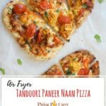 Tanddori Paneer Naan Pizza Air Fryer Oven