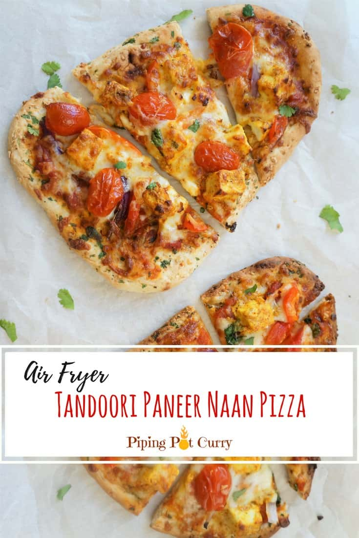 Love Pizza? Love Naan?  Then this is a must try Tandoori Paneer Naan Pizza! Garlic Naan topped with marinated paneer, red peppers, onions, grape tomatoes, mozarella and baked in an Air Fryer or Oven   #pizza #naanpizza #tandoori #paneer #garlic #naan #cheese #mozarella #airfryer #oven #baking #indian #italian #fusion #vegetarian #recipe   pipingpotcurry.com