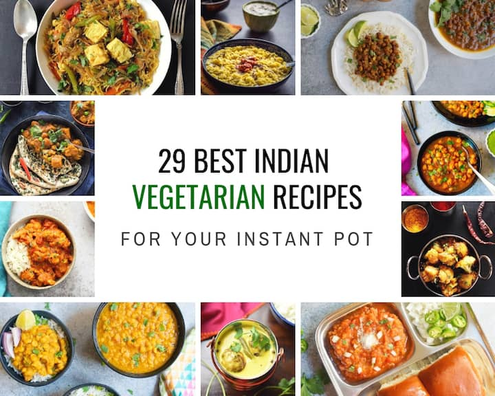 8 Best Instant Pot Indian Vegetarian Recipes - Piping Pot Curry
