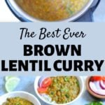 Brown Lentil Curry