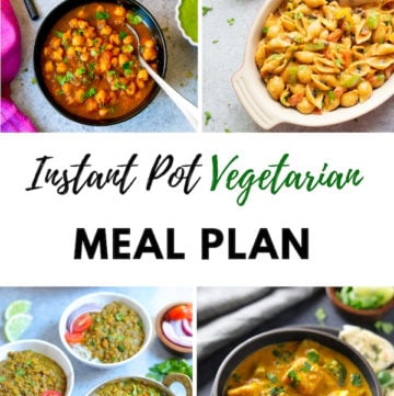 May Vegetarian Instant Pot Meal Plan Collage
