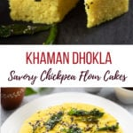 Khaman Dhokla with tempered with green chili and curry leaves stacked and another photo in a white plate