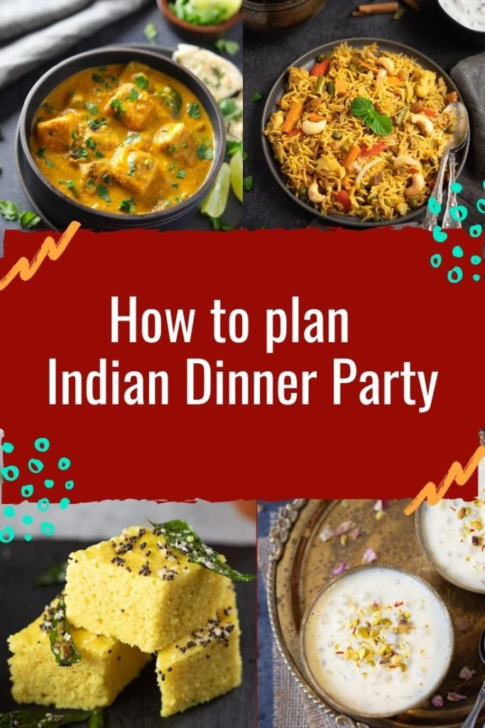 How to plan indian dinner party