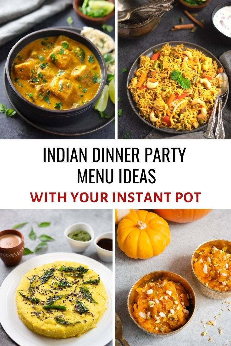 Indian Dinner Party Menu Ideas With Your Instant Pot Piping Pot Curry