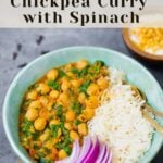 Instant Pot Chickpea Curry with Spinach (Chana Saag)