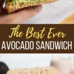 Best Avocado Sandwich on a cutting board and closeup in hand