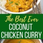 The best ever coconut chicken curry in a bowl and in instant pot
