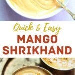 Quick and easy mango shrikhand in a bowl