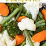 Steamed mixed vegetables in the instant pot