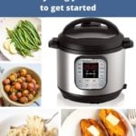 Instant pot 101 - Everything you need to know to get started