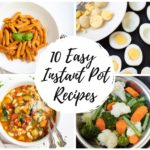 10 Easy Beginner Instant Pot Recipes
