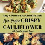 Air Fryer Cauliflower with Cilantro Yogurt Sauce