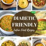 Diabetic friendly indian food recipes collage