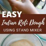 How to make Roti Dough using Stand Mixer
