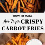 Air Fryer Carrots Fries