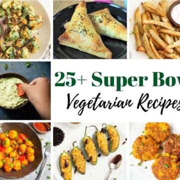 Vegetarian super bowl recipes collection