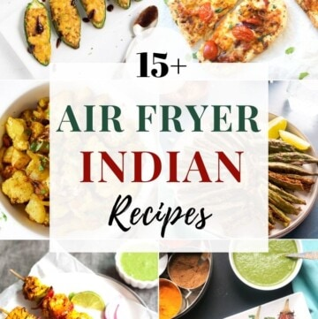 15+ Air fryer indian recipes