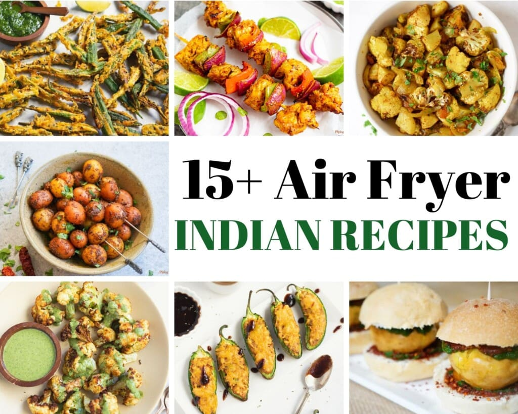 Air fryer indian recipes collage