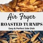 Air Fryer Turnips