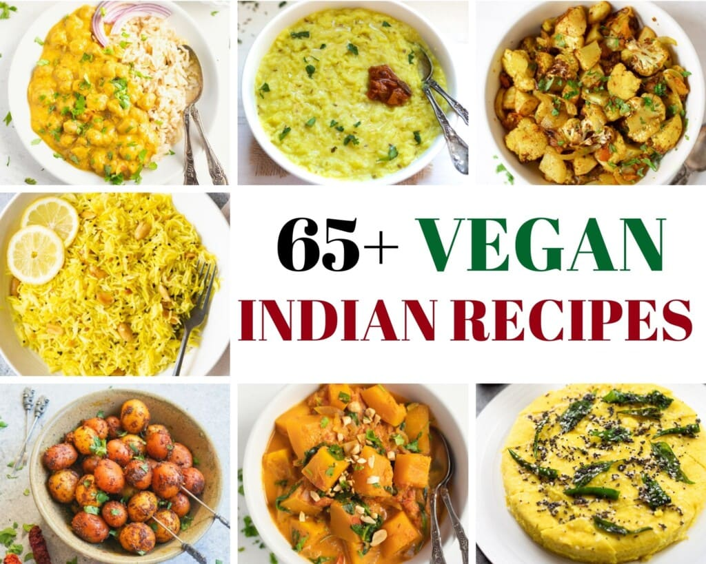 65+ Vegan Indian recipes  collection