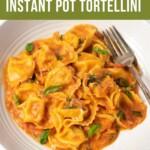 Instant Pot Tortellini