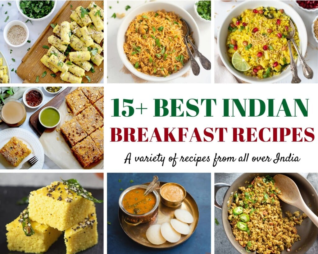 15+ Best indian breakfast recipes collection