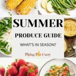 Seasonal Produce: Summer Fruits & Vegetables