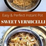 Easy and perfect Sweet Vermicelli