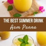 Easy Aam Panna (Tangy Mango Drink)