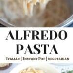 Instant Pot Fettuccini Alfredo