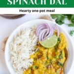 Dal Palak / Spinach Dal - Instant Pot & Stovetop